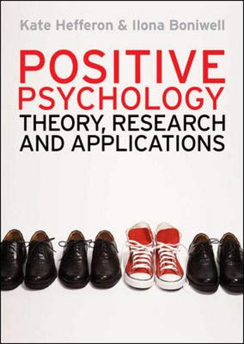 9780335241941: Positive Psychology: Theory, Research and Applications