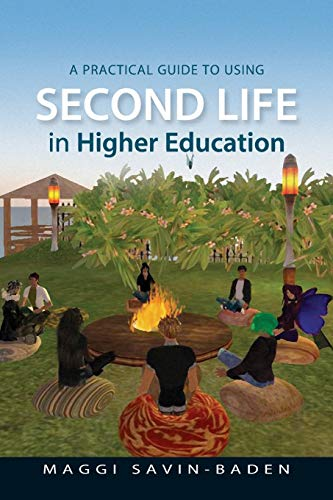 9780335242146: A Practical Guide to Using Second Life in Higher Education