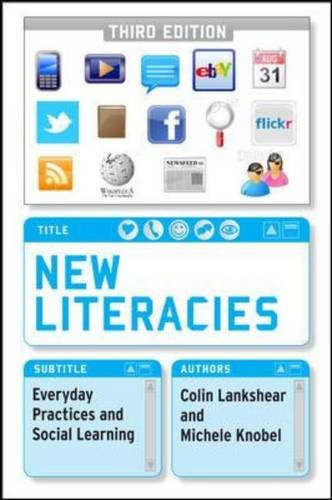9780335242177: New Literacies: Everyday Practices and Social Learning