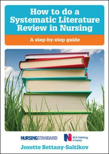 9780335242276: How to do a systematic literature review in nursing: a step-by-step guide: A Step-By-Step Guide