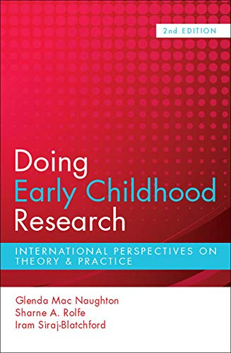 Doing Early Childhood Research (Paperback): Glenda MacNaughton, Sharne