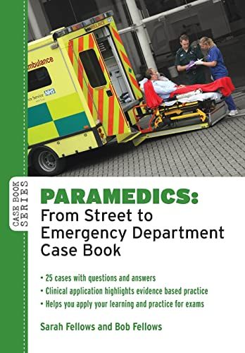 9780335242672: Paramedics: From Street to Emergency Department Case Book