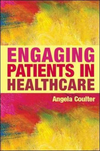 9780335242726: Engaging Patients in Healthcare