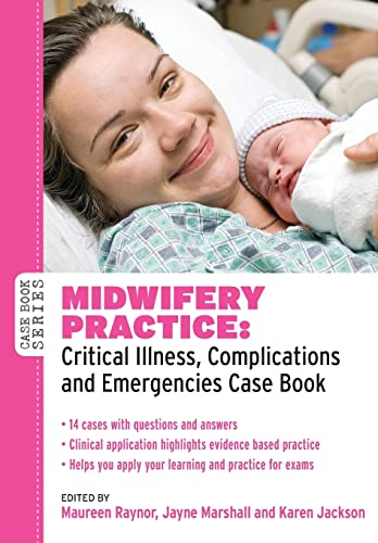 9780335242733: Midwifery Practice: Critical Illness, Complications And Emergencies Case Book (Case Books)