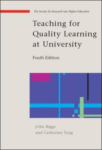 9780335242764: Teaching for Quality Learning at University
