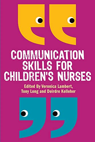 9780335242863: Communication Skills for Children's Nurses