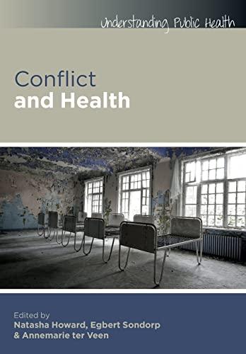 9780335243792: Conflict and Health (Understanding Public Health)