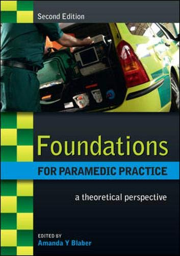 9780335243877: Foundations for Paramedic Practice: A theoretical perspective