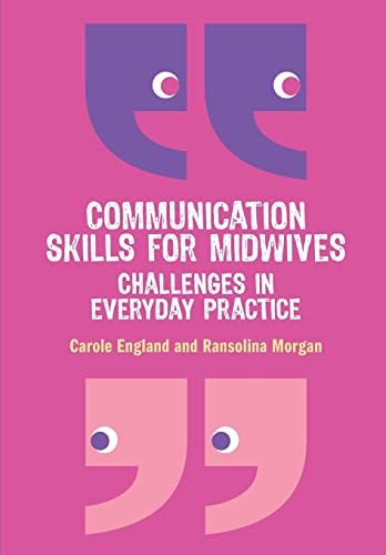 9780335243990: Communication Skills for Midwives: Challenges in every day practice