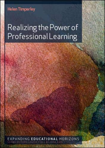 9780335244034: Realizing the Power of Professional Learning (Expanding Educational Horizons (Hardcover))