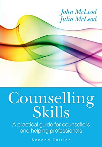 9780335244263: Counselling Skills: A practical guide for counsellors and helping professionals (UK Higher Education OUP Humanities & Social Sciences Counselling and Psychotherapy)
