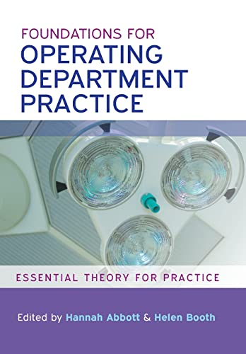 9780335244973: Foundations For Operating Department Practice: Essential Theory For Practice (UK Higher Education OUP Humanities & Social Sciences Health)