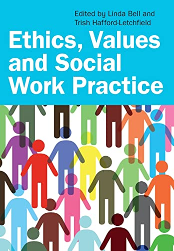 Ethics, Values And Social Work Practice: Linda Bell