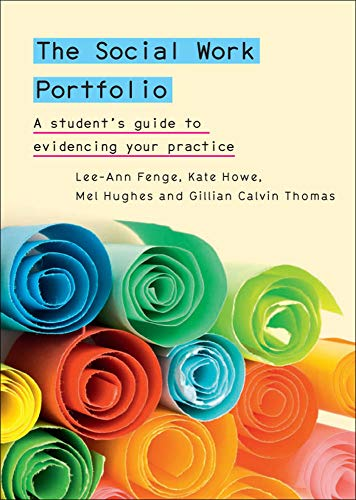 9780335245314: The Social Work Portfolio: A Student's Guide To Evidencing Your Practice (UK Higher Education OUP Humanities & Social Sciences Health)