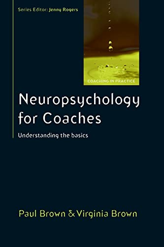 9780335245475: Neuropsychology For Coaches: Understanding The Basics (Coaching in Practice (Paperback))