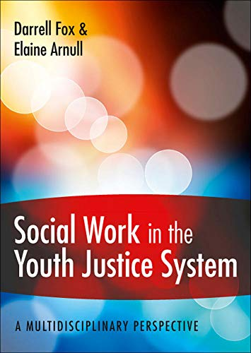 9780335245697: Social Work in the Youth Justice System: A multidisciplinary perspective