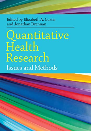 Quantitative Health Research:: Issues And Methods: Open University Press