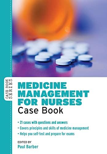 9780335245758: Medicine Management For Nurses: Case Book (Case Books)