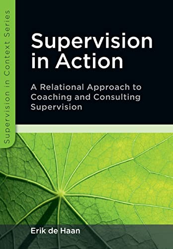 9780335245772: Supervision in Action: A relational approach to coaching and consulting supervision