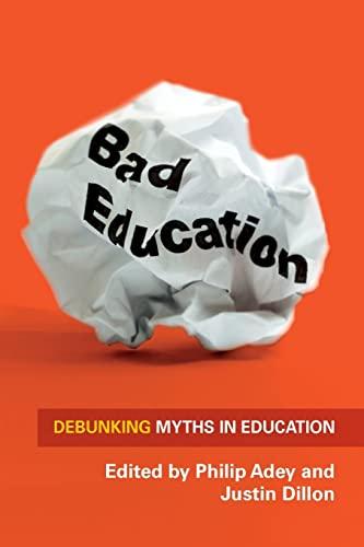 9780335246014: Bad Education: Debunking Myths in Education