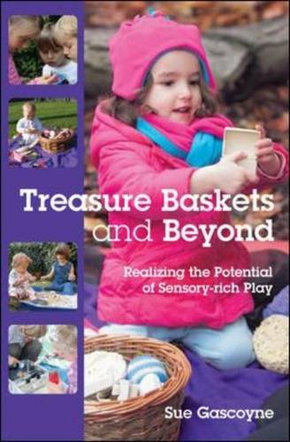 9780335246458: Treasure Baskets & Beyond: Realizing the Potential of Sensory-rich Play