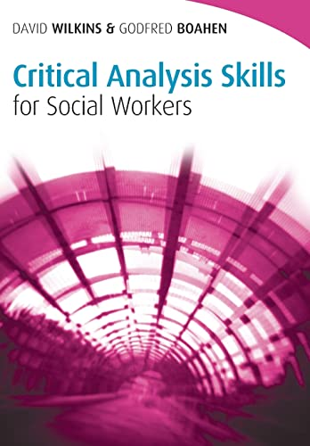 critical thinking for social work 2008 Critical thinking is also valued in professional training wherein individuals must make clinical decisions such as those in the fields of nursing and health care (benner, et al 2010 higgs, 2008) critical thinking is valued as a form of formal logic that prepares individuals for careers as philosophers and teachers of philosophy (salmon, 2013.
