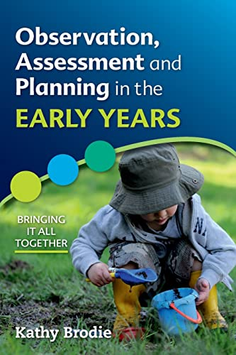 9780335246700: Observation, Assessment and Planning in The Early Years: Bringing it all together
