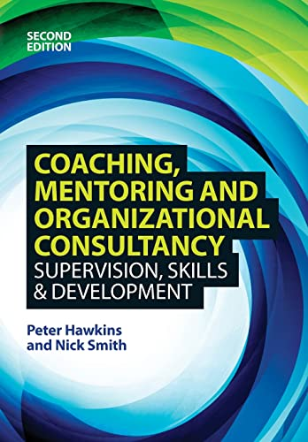 9780335247141: Coaching, Mentoring and Organizational Consultancy 2E (UK Higher Education OUP Humanities & Social Sciences Counselling and Psychotherapy)