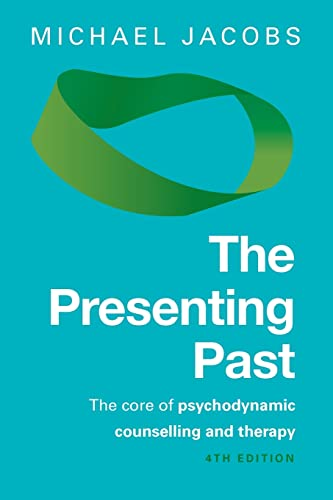 9780335247189: The Presenting Past: The core of psychodynamic counselling and therapy