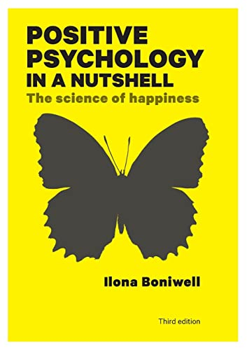 9780335247202: Positive Psychology in a Nutshell: The Science of Happiness (UK Higher Education OUP Psychology)