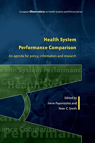 9780335247264: Health System Performance Comparison: An agenda for policy, information and research (European Observatory on Health)
