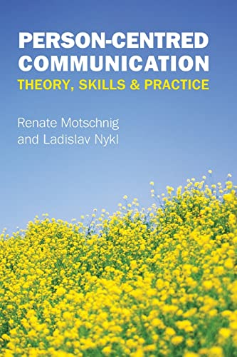 9780335247288: Person-Centred Communication: Theory, Skills And Practice