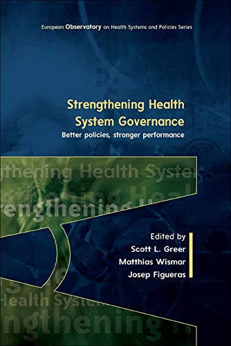 9780335261345: Strengthening Health System Governance: Better Policies, Stronger Performance (UK Higher Education Humanities & Social Sciences Health & So)