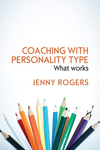 9780335261642: COACHING WITH PERSONALITY TYPE: WHAT WORKS