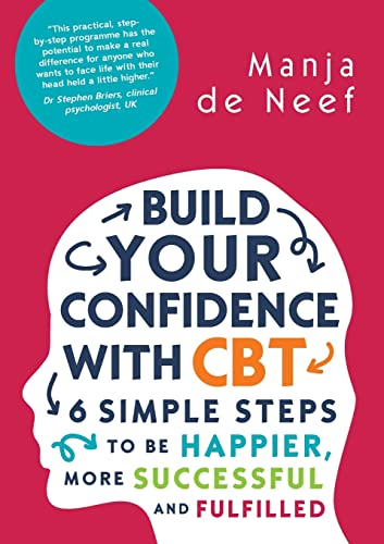 9780335262243: Build Your Confidence With Cbt: 6 Simple Steps To Be Happier, More Successful And Fulfilled