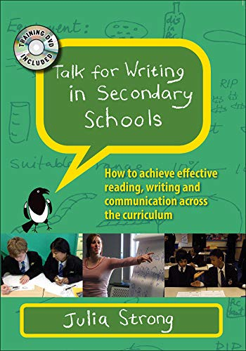 Talk for Writing in Secondary Schools: How: Julia Strong