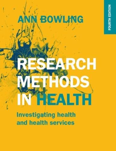 Research Methods in Health: Investigating Health and Health Services 9780335262748 This bestselling book provides an accessible introduction to the concepts and practicalities of research methods in health and health services.