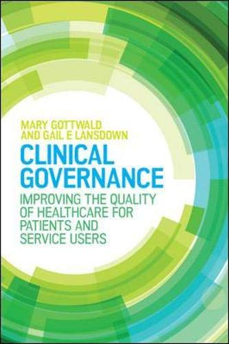 9780335262809: Clinical Governance: Improving The Quality Of Healthcare For Patients And Service Users (UK Higher Education OUP Humanities & Social Sciences Health)