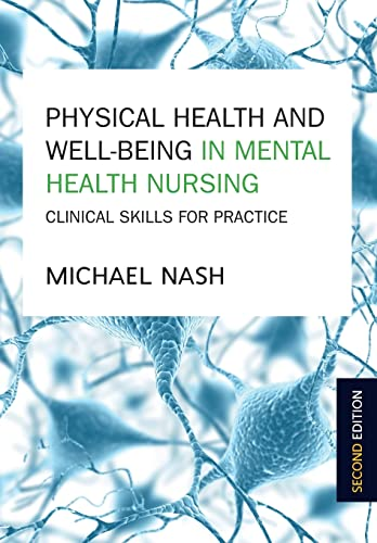 9780335262861: Physical Health And Well-Being In Mental Health Nursing: Clinical Skills For Practice