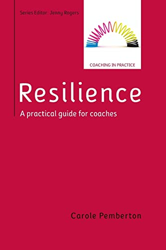 9780335263745: RESILIENCE: A PRACTICAL GUIDE FOR COACHES (UK Higher Education Humanities & Social Sciences Counselling and Psychotherapy)