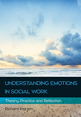 9780335263868: UNDERSTANDING EMOTIONS IN SOCIAL WORK: THEORY, PRACTICE AND REFLECTION