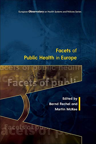 9780335264209: Facets Of Public Health In Europe (UK Higher Education Humanities & Social Sciences Health & So)