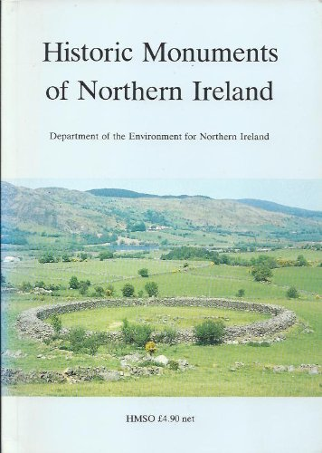 Historic Monuments of Northern Ireland: An Introduction: Department of the