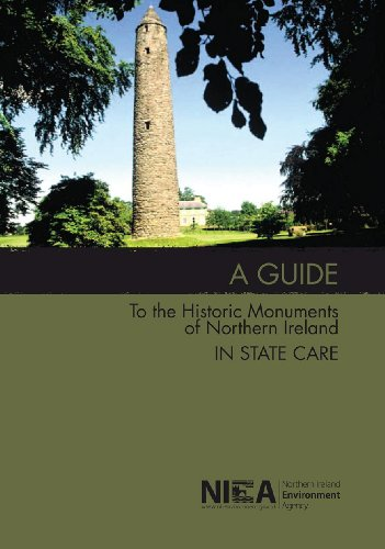 Guide to the Historic Monuments of Northern: Northern Ireland Environment