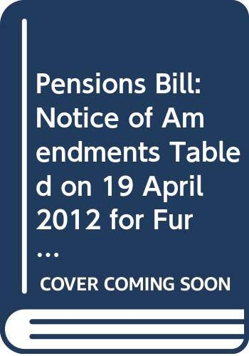 Pensions Bill: Notice of Amendments Tabled on: Northern Ireland: Northern