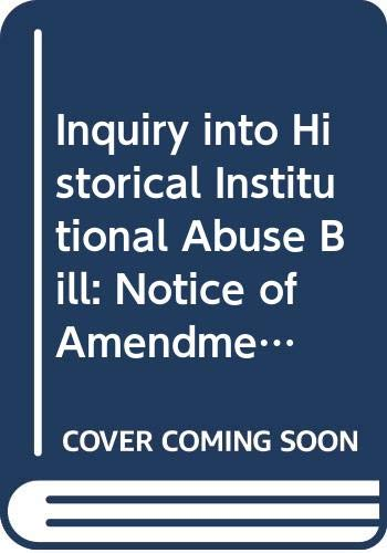 Inquiry into Historical Institutional Abuse Bill: Notice: Northern Ireland: Northern