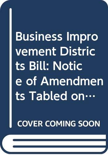 Business Improvement Districts Bill: Notice of Amendments: Northern Ireland: Northern