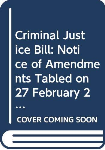 Criminal Justice Bill: Notice of Amendments Tabled: Northern Ireland: Northern
