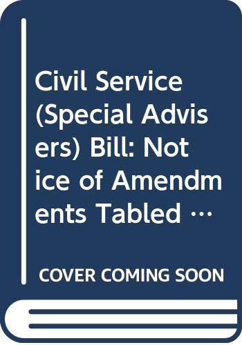 Civil Service (Special Advisers) Bill: Notice of: Northern Ireland: Northern