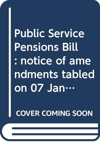 Public Service Pensions Bill: Notice of Amendments: Northern Ireland: Northern